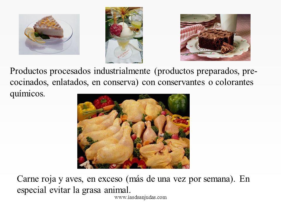 Productos procesados industrialmente (productos preparados, pre-cocinados, enlatados, en conserva) con conservantes o colorantes químicos.