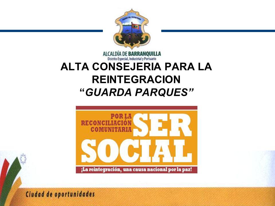 ALTA CONSEJERIA PARA LA REINTEGRACION GUARDA PARQUES