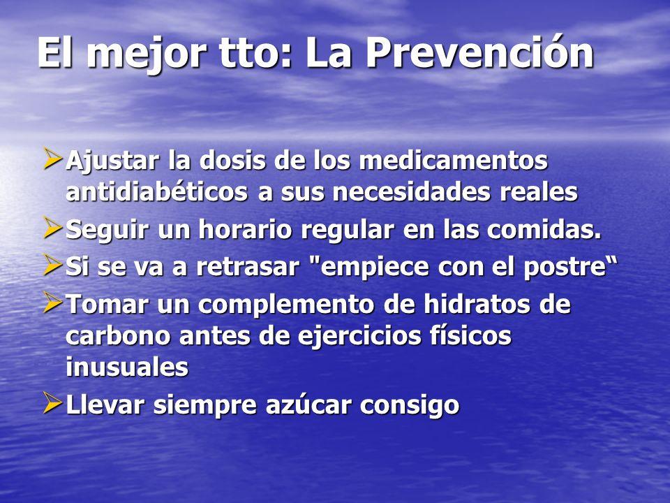 El mejor tto: La Prevención