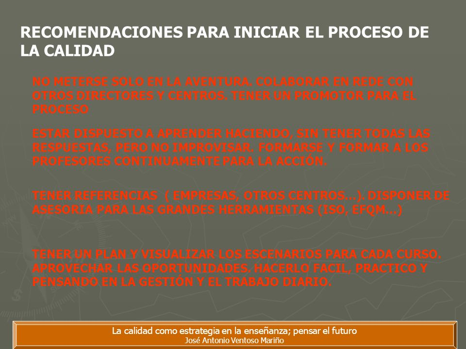 RECOMENDACIONES PARA INICIAR EL PROCESO DE LA CALIDAD