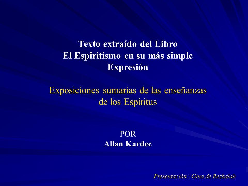 Texto extraído del Libro El Espiritismo en su más simple