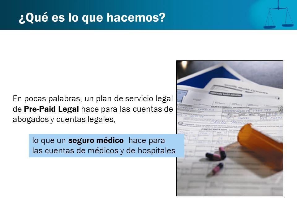 ¿Qué es lo que hacemos En pocas palabras, un plan de servicio legal de Pre-Paid Legal hace para las cuentas de abogados y cuentas legales,