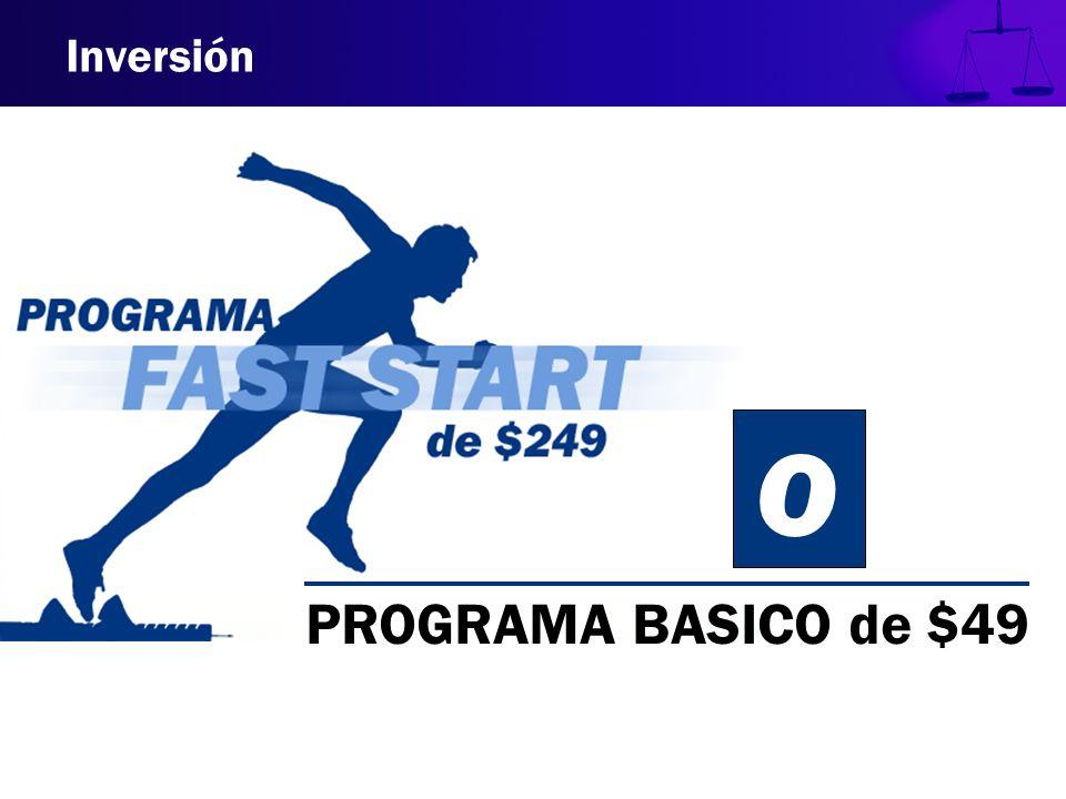 Inversión O PROGRAMA BASICO de $49