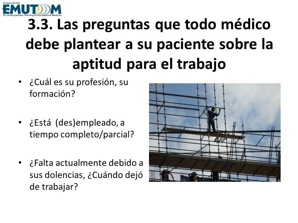 3.3. Las preguntas que todo médico debe plantear a su paciente sobre la aptitud para el trabajo