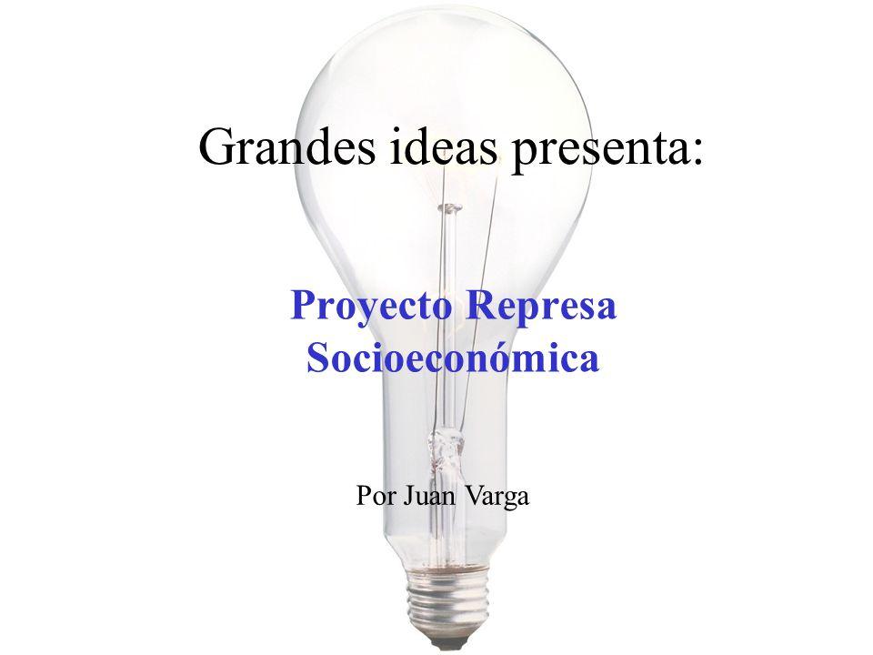 Proyecto Represa Socioeconómica