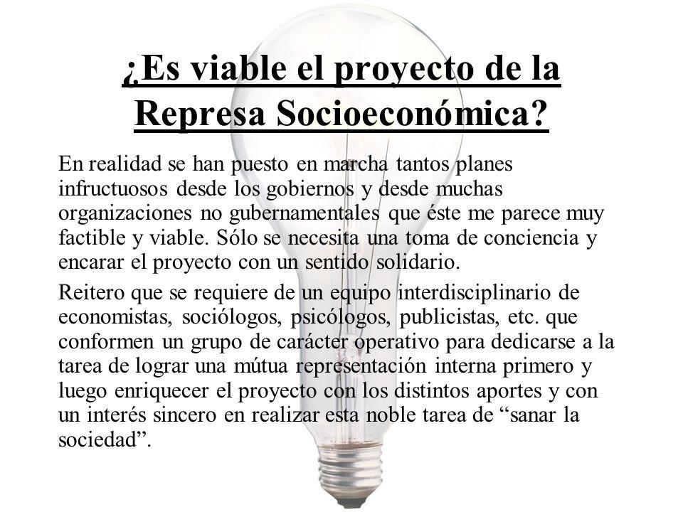 ¿Es viable el proyecto de la Represa Socioeconómica