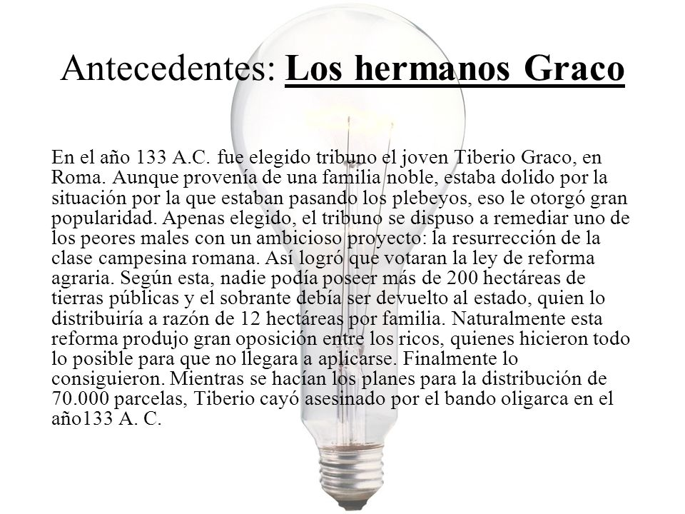 Antecedentes: Los hermanos Graco