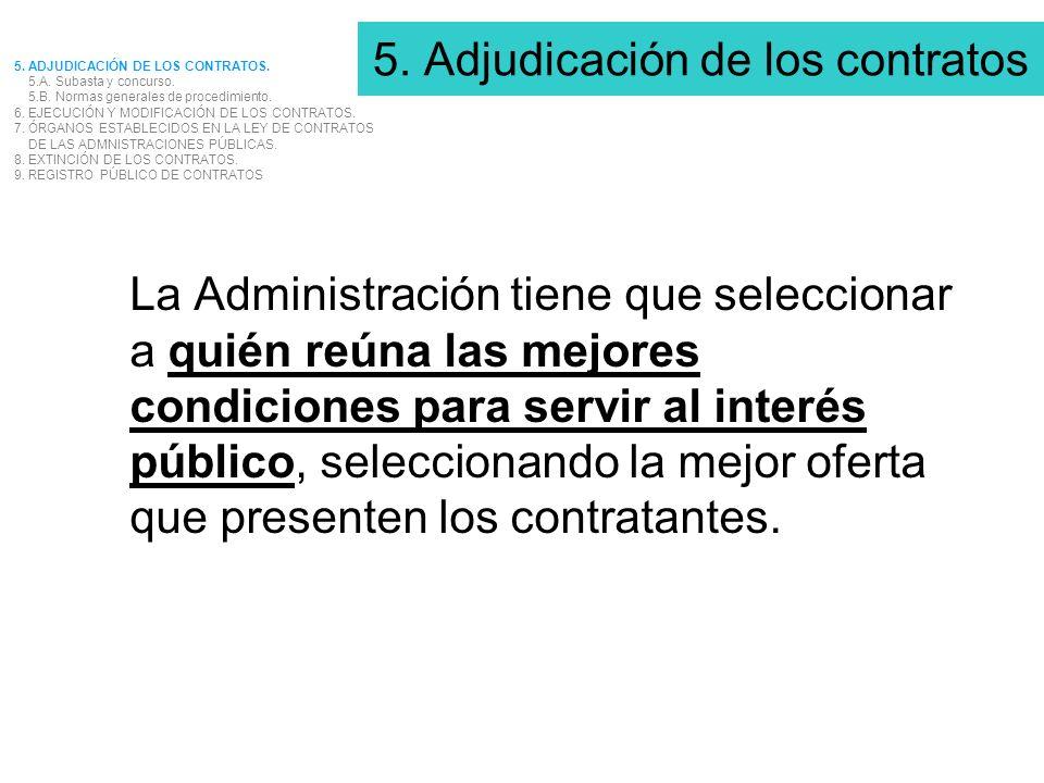 5. Adjudicación de los contratos