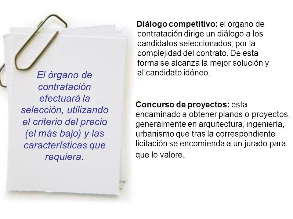 El órgano de contratación efectuará la selección, utilizando el criterio del precio (el más bajo) y las características que requiera.