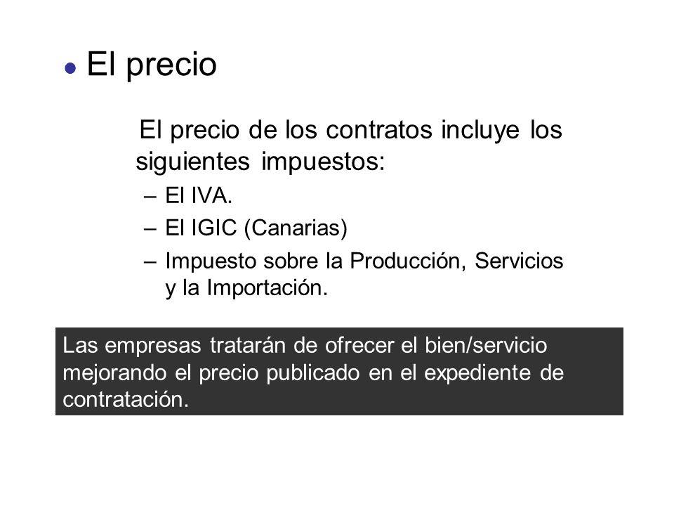 El precio de los contratos incluye los siguientes impuestos: