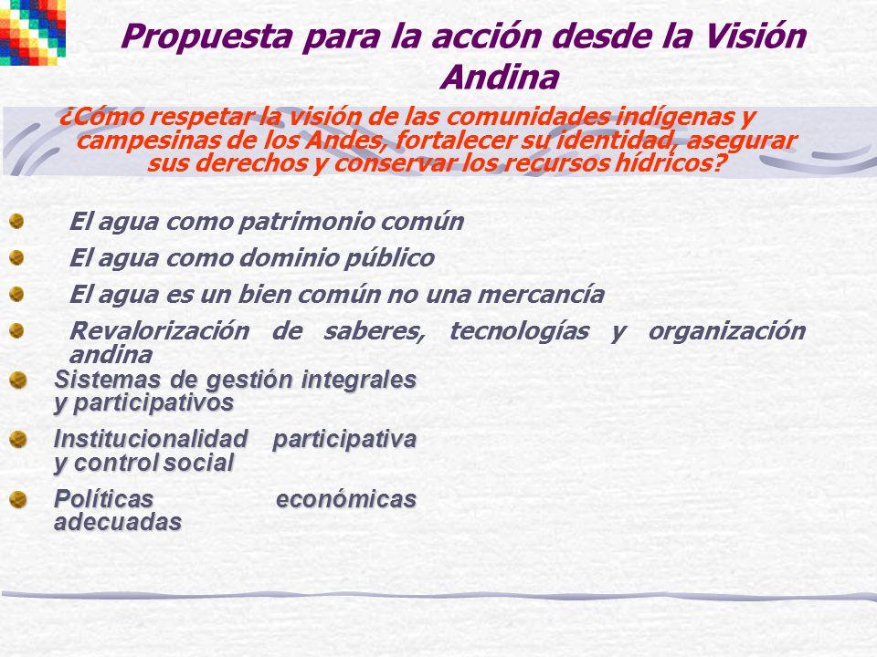 Propuesta para la acción desde la Visión Andina