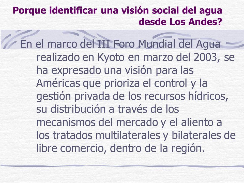 Porque identificar una visión social del agua desde Los Andes