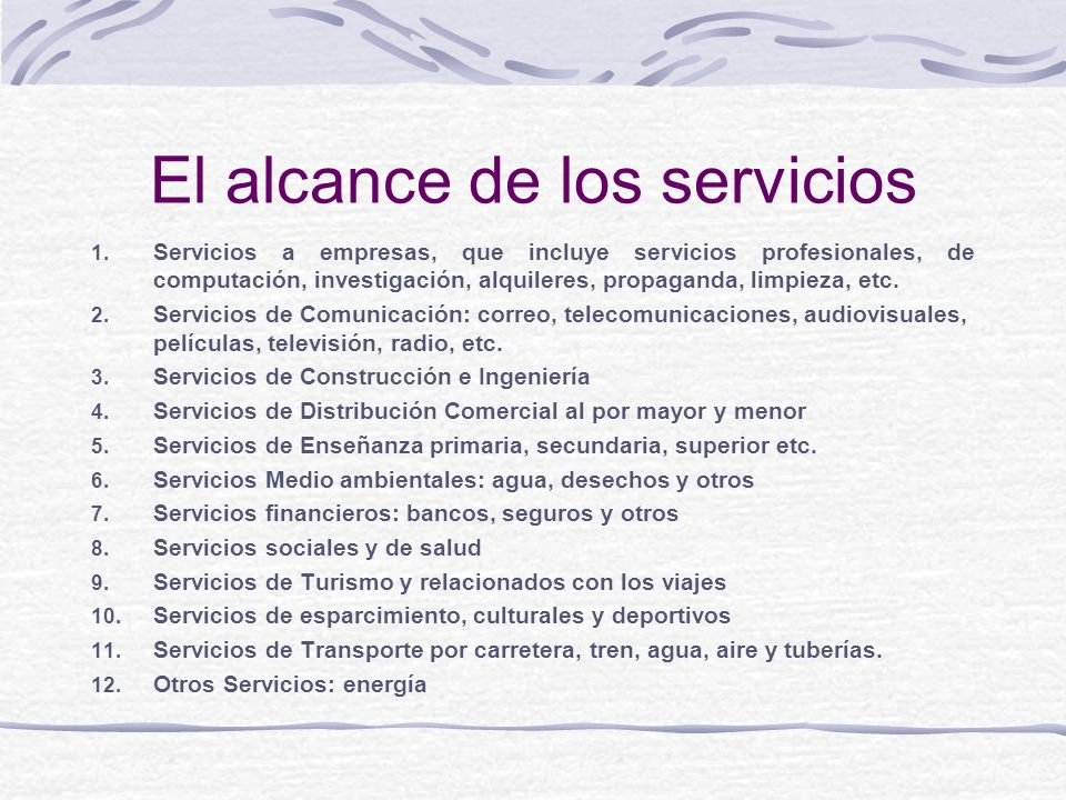 El alcance de los servicios