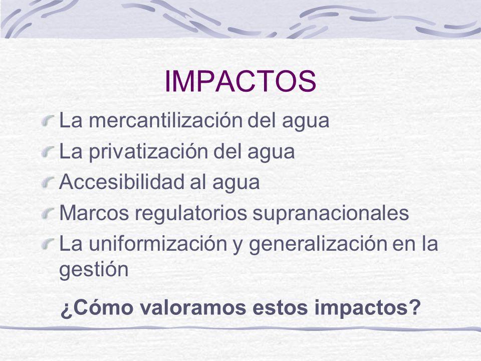 ¿Cómo valoramos estos impactos