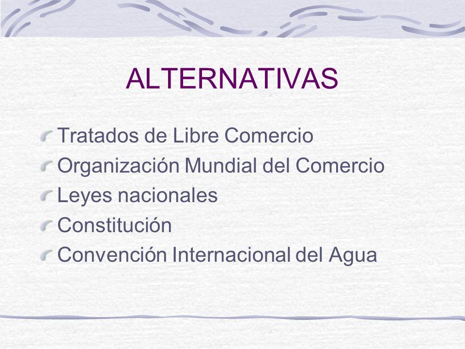 ALTERNATIVAS Tratados de Libre Comercio