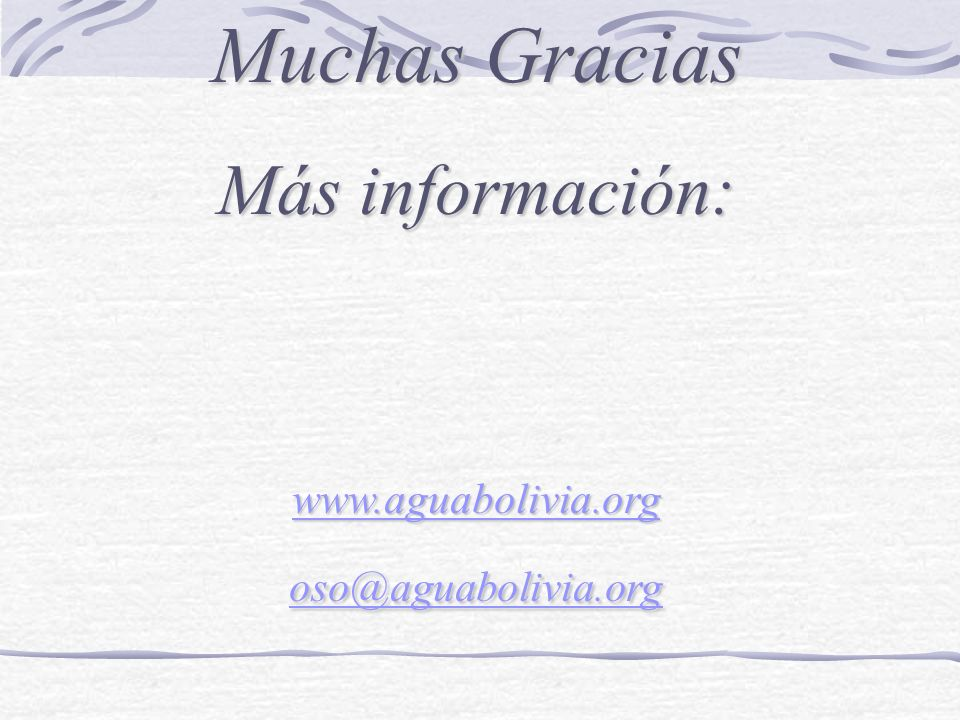 www.aguabolivia.org oso@aguabolivia.org