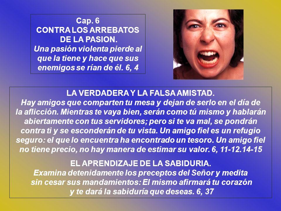 LA VERDADERA Y LA FALSA AMISTAD.