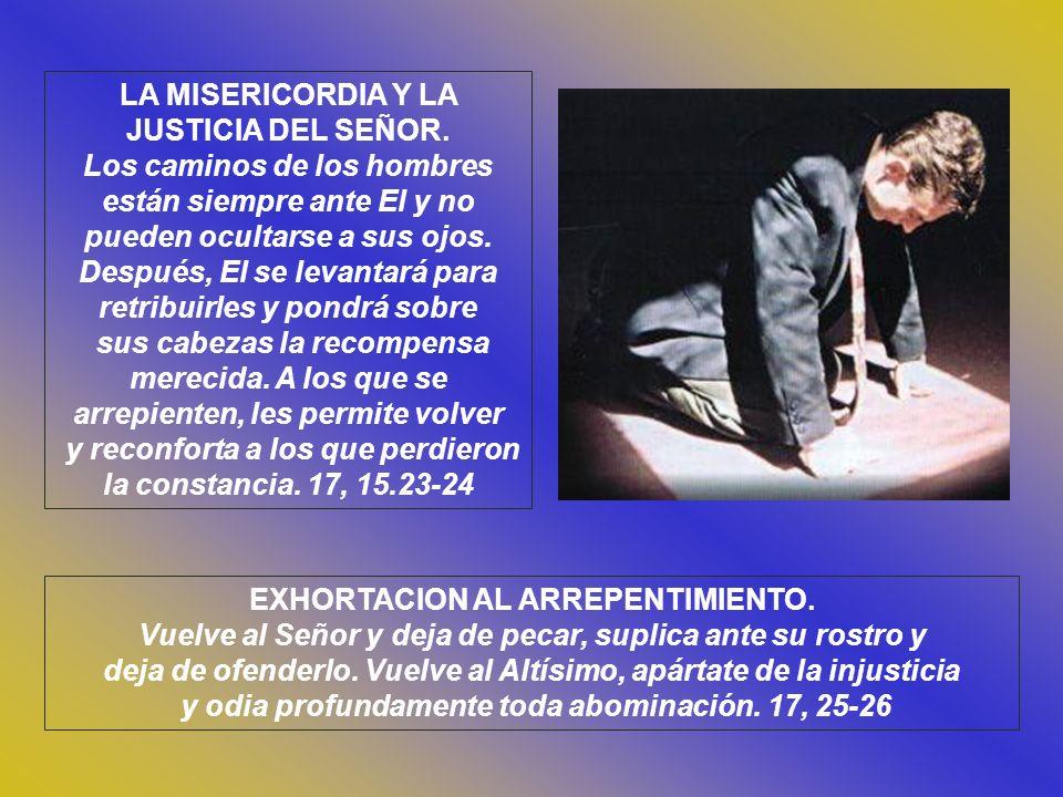 LA MISERICORDIA Y LA JUSTICIA DEL SEÑOR.