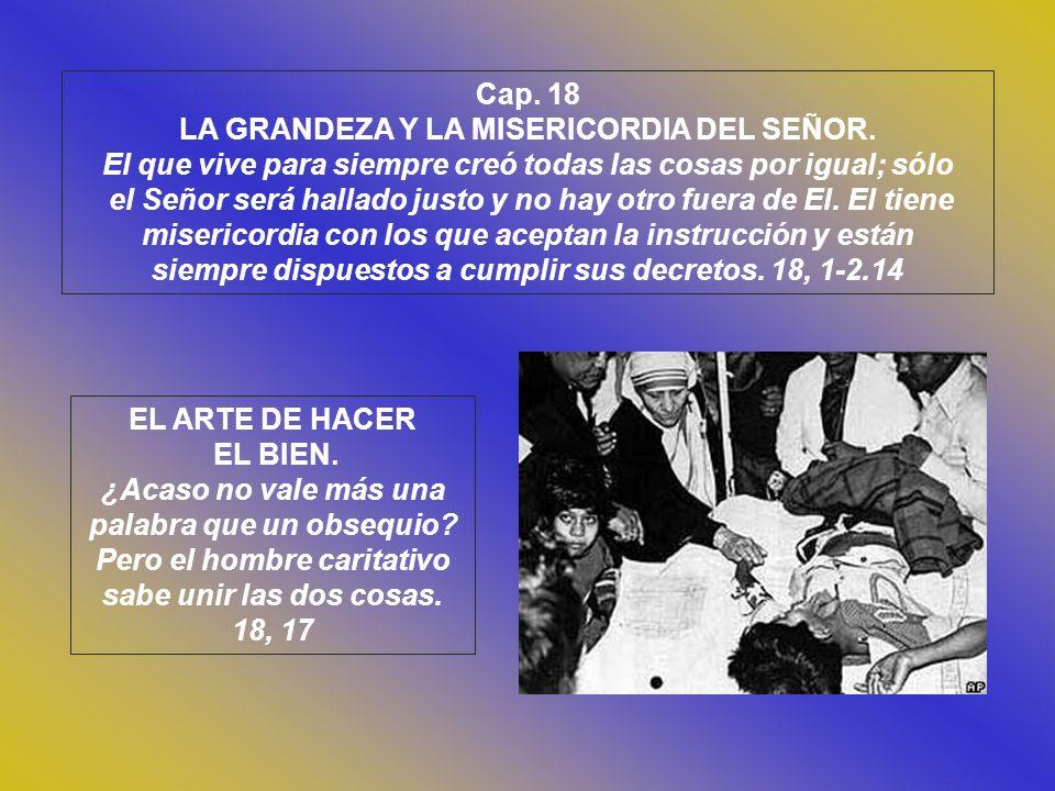 LA GRANDEZA Y LA MISERICORDIA DEL SEÑOR.