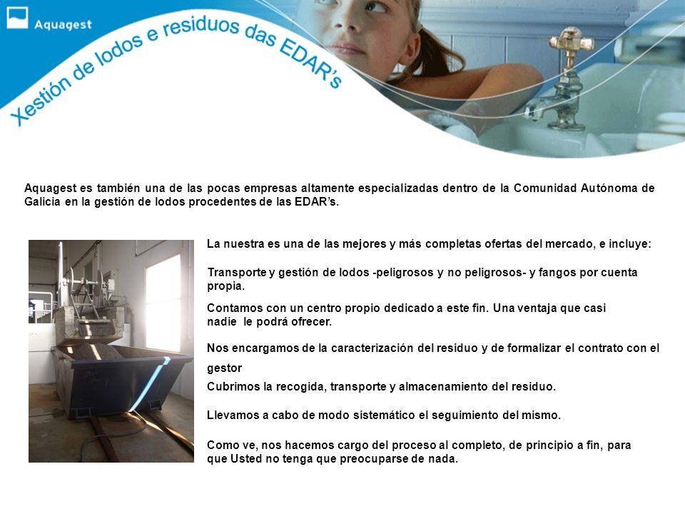 Aquagest es también una de las pocas empresas altamente especializadas dentro de la Comunidad Autónoma de Galicia en la gestión de lodos procedentes de las EDAR's.