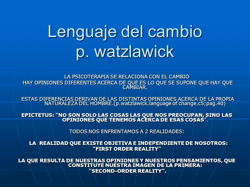 Lenguaje del cambio p. watzlawick