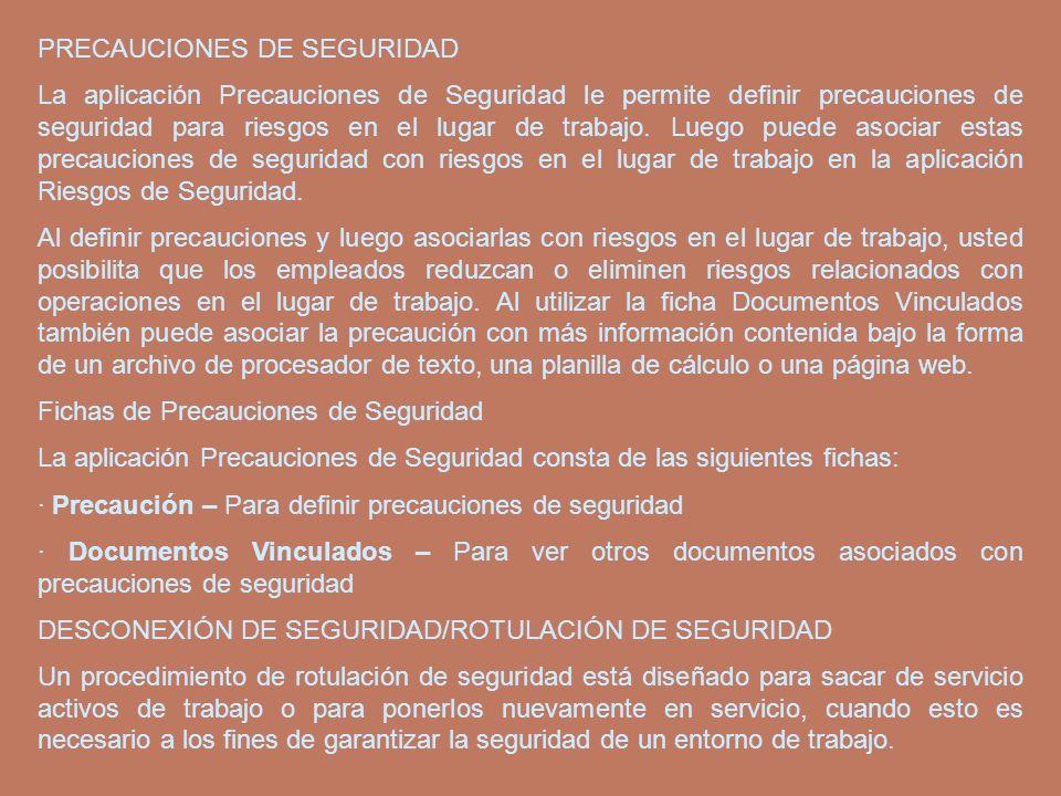 PRECAUCIONES DE SEGURIDAD