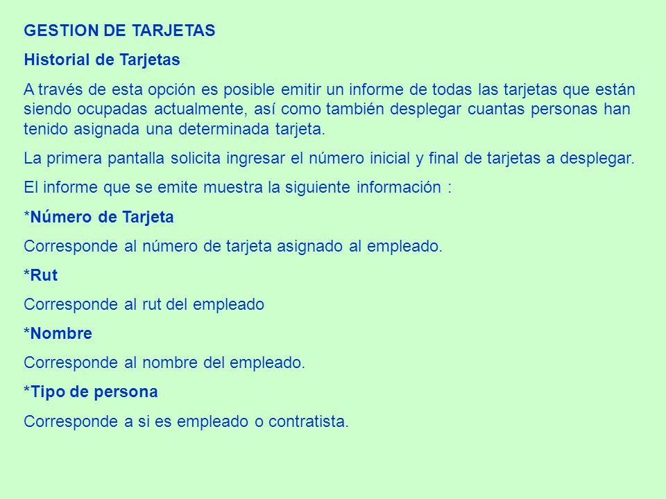 GESTION DE TARJETAS Historial de Tarjetas.