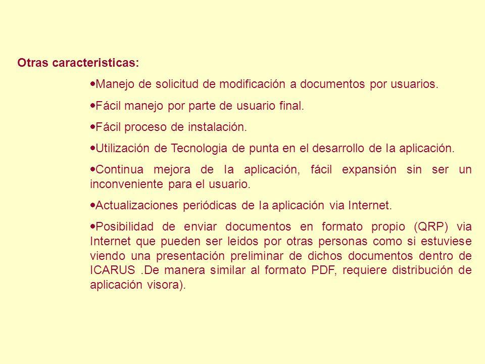 Otras caracteristicas: