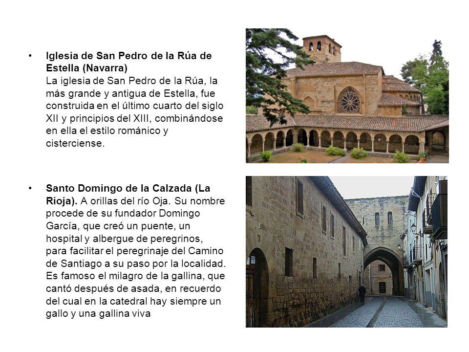Iglesia de San Pedro de la Rúa de Estella (Navarra) La iglesia de San Pedro de la Rúa, la más grande y antigua de Estella, fue construida en el último cuarto del siglo XII y principios del XIII, combinándose en ella el estilo románico y cisterciense.
