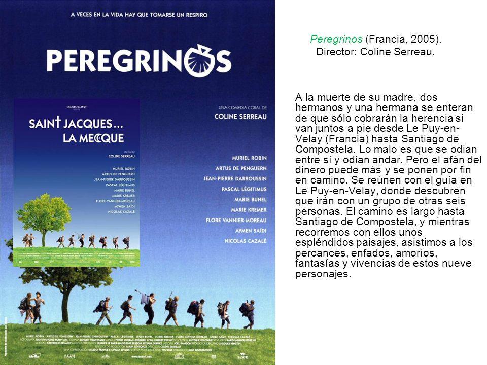 Peregrinos (Francia, 2005). Director: Coline Serreau.