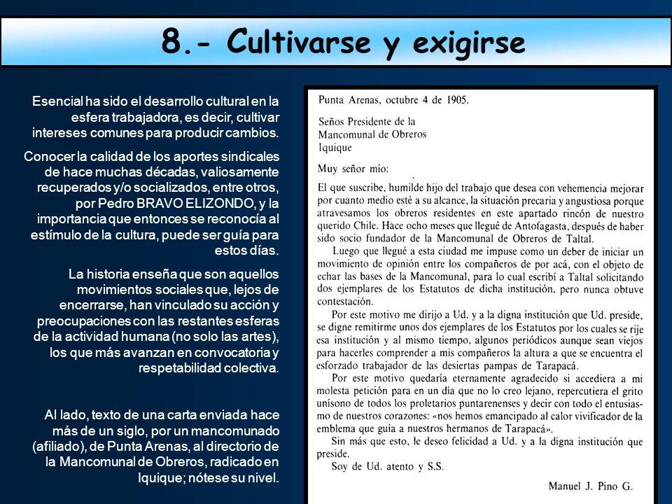 8.- Cultivarse y exigirse
