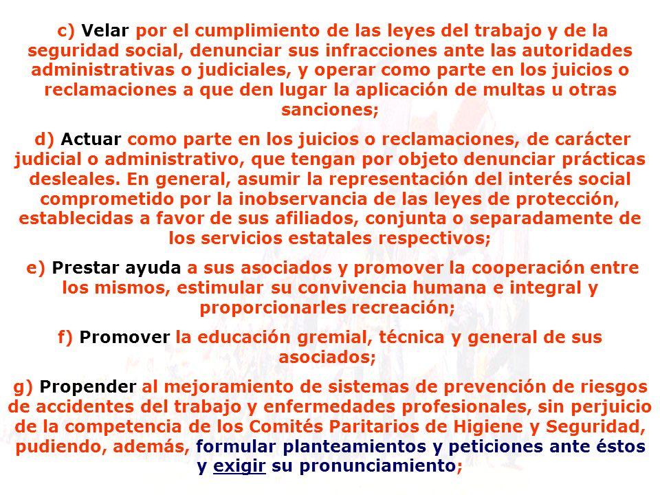 f) Promover la educación gremial, técnica y general de sus asociados;