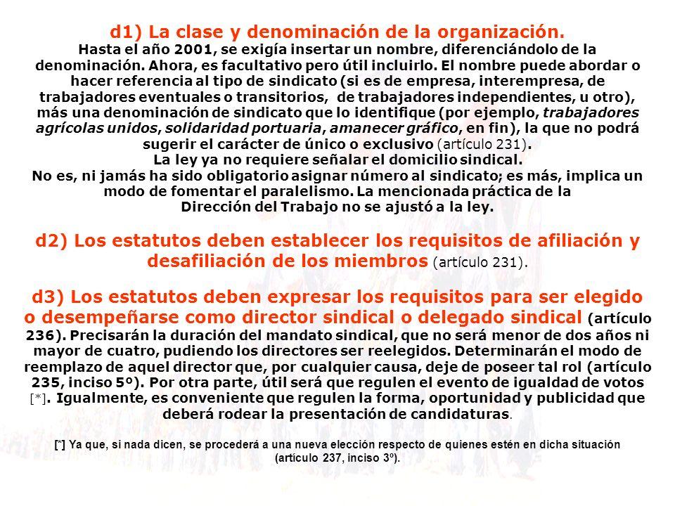 d1) La clase y denominación de la organización.