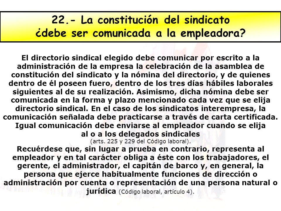 22.- La constitución del sindicato