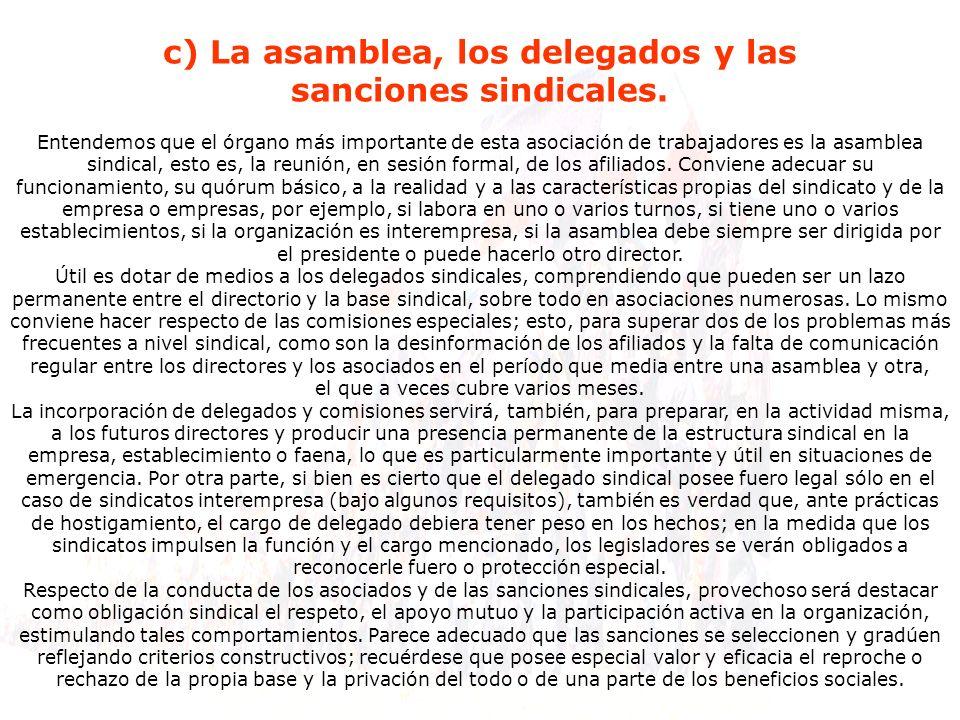 c) La asamblea, los delegados y las