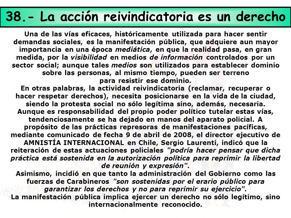 38.- La acción reivindicatoria es un derecho