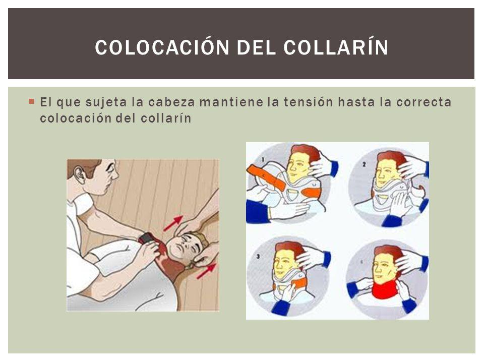 COLOCACIÓN DEL COLLARÍN