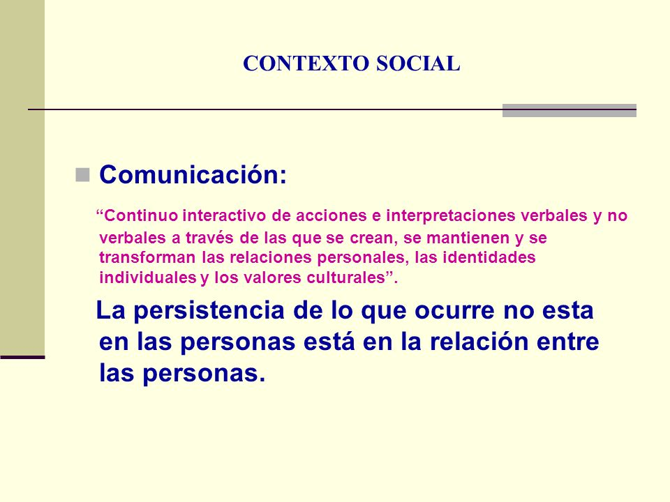 CONTEXTO SOCIALComunicación: