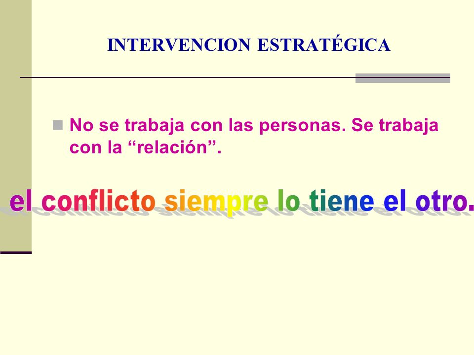 INTERVENCION ESTRATÉGICA