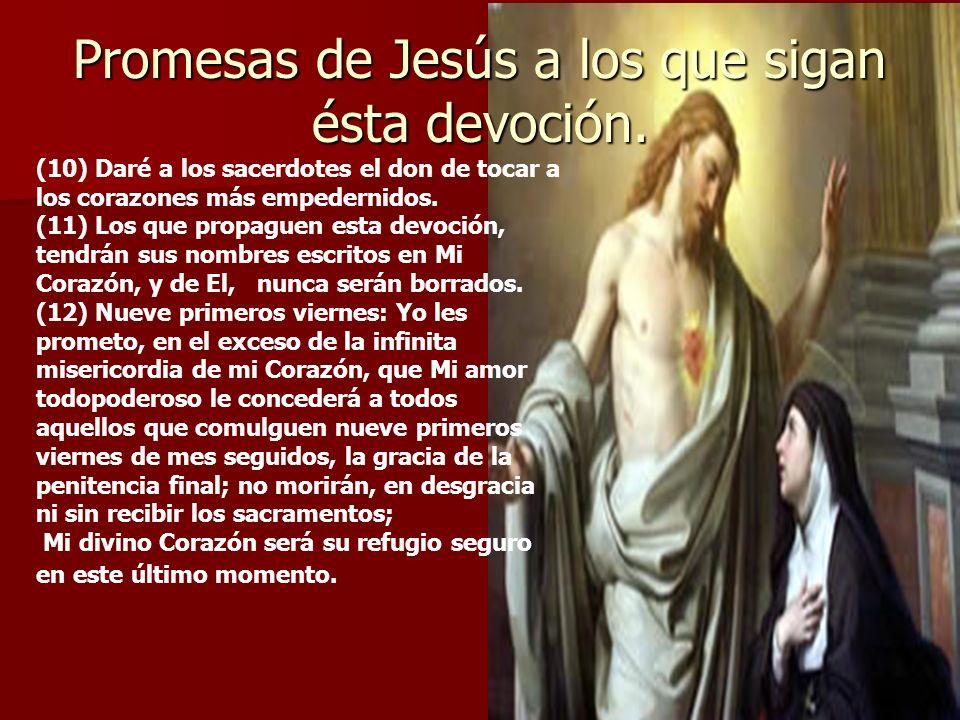 Promesas de Jesús a los que sigan ésta devoción.