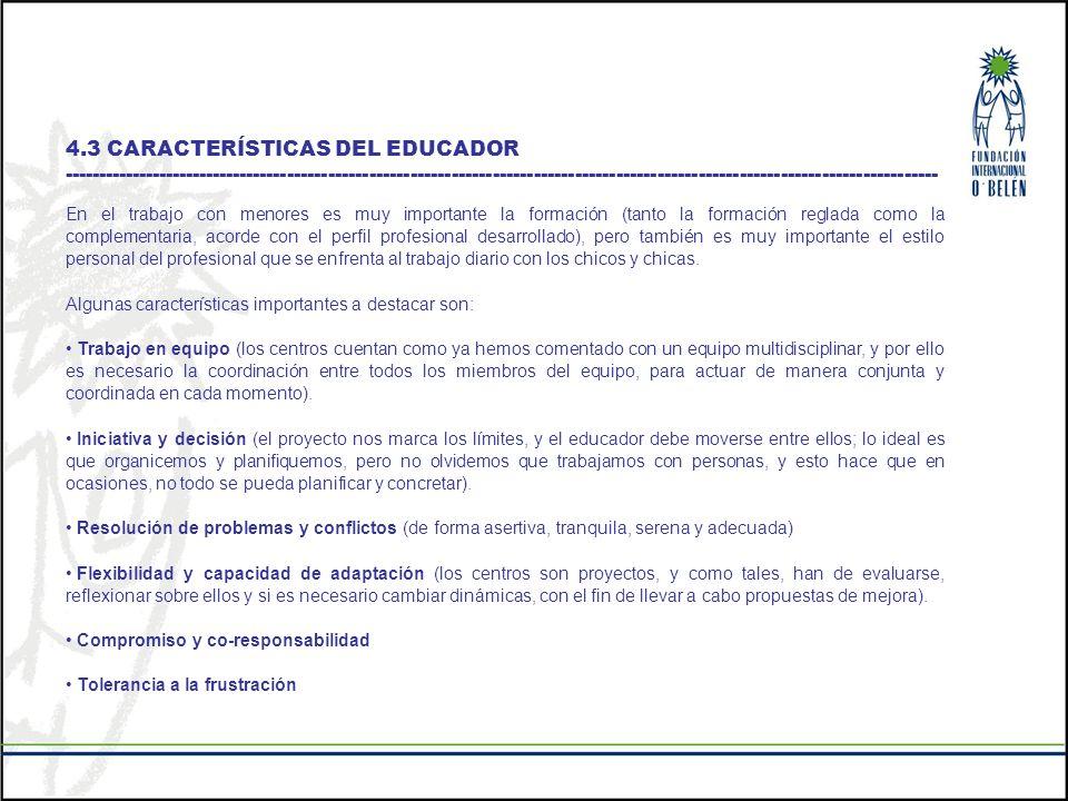 4.3 CARACTERÍSTICAS DEL EDUCADOR