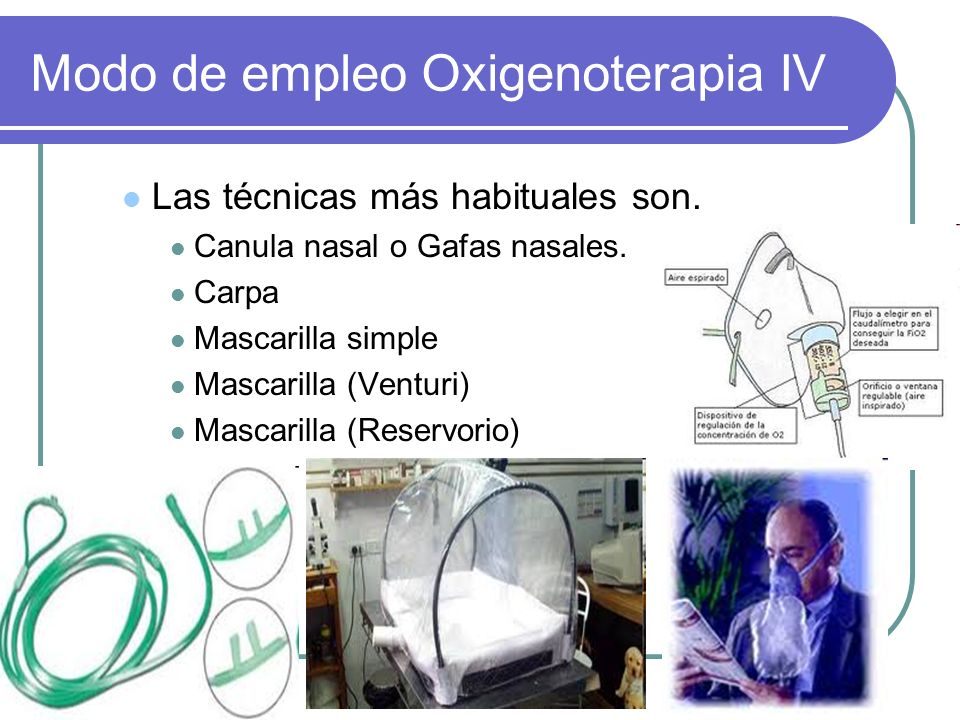 Modo de empleo Oxigenoterapia IV