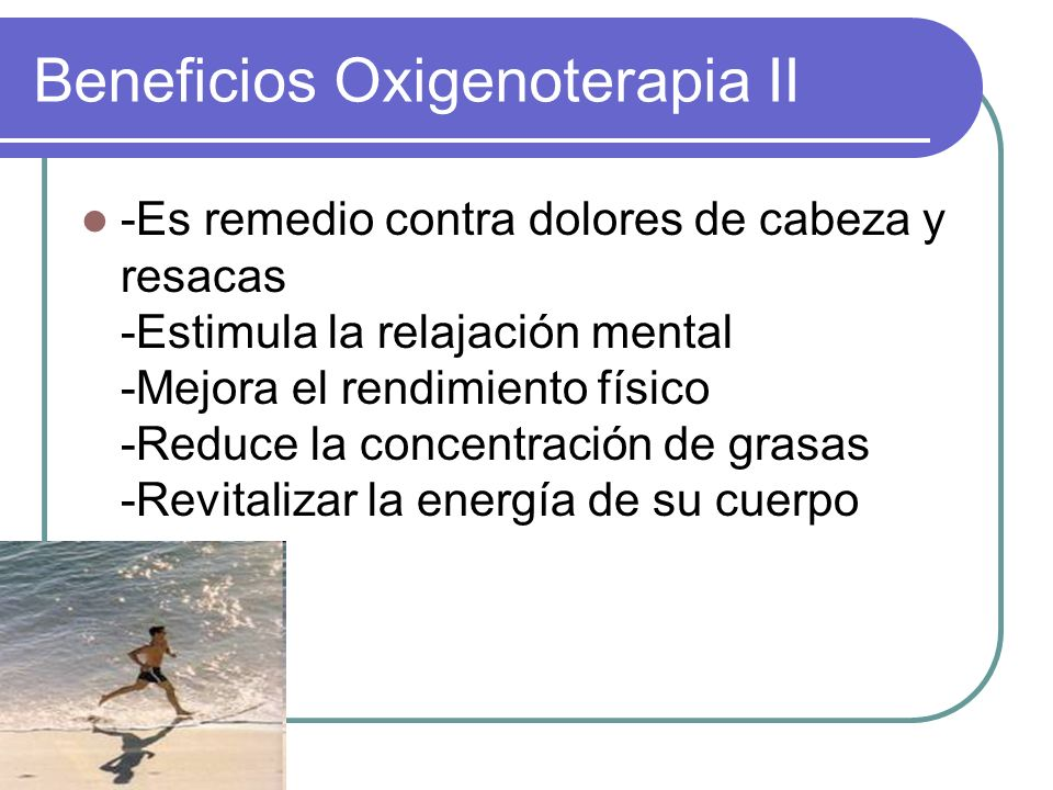 Beneficios Oxigenoterapia II
