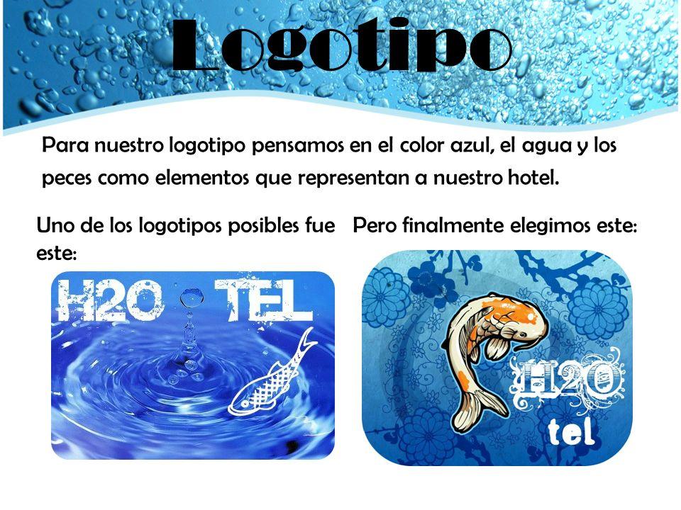 Logotipo Para nuestro logotipo pensamos en el color azul, el agua y los peces como elementos que representan a nuestro hotel.