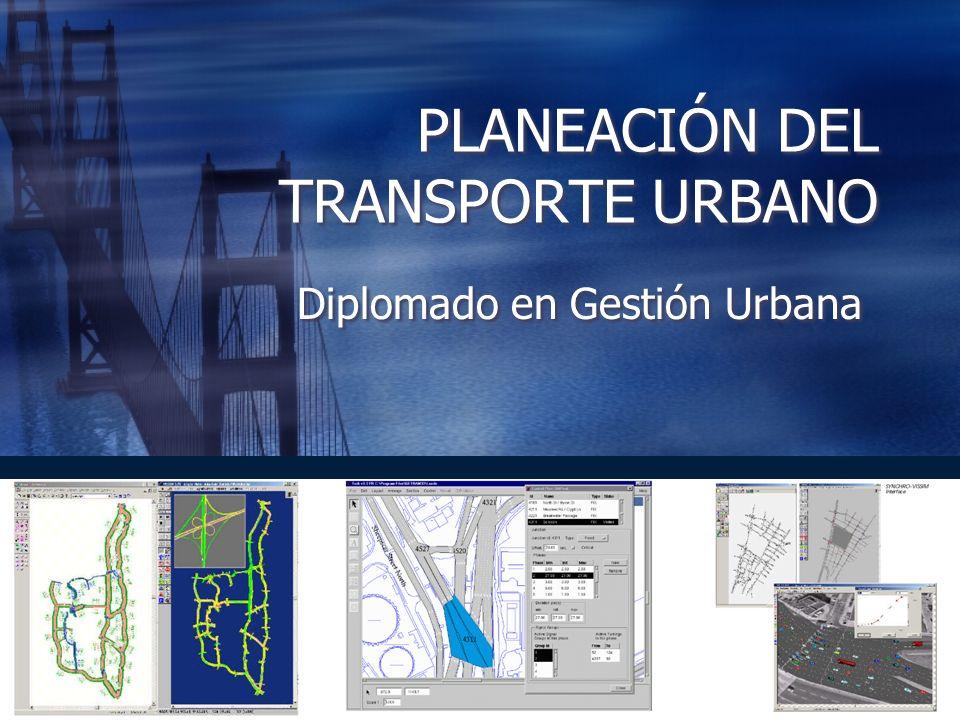 PLANEACIÓN DEL TRANSPORTE URBANO