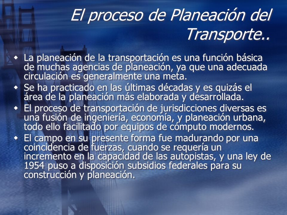 El proceso de Planeación del Transporte..