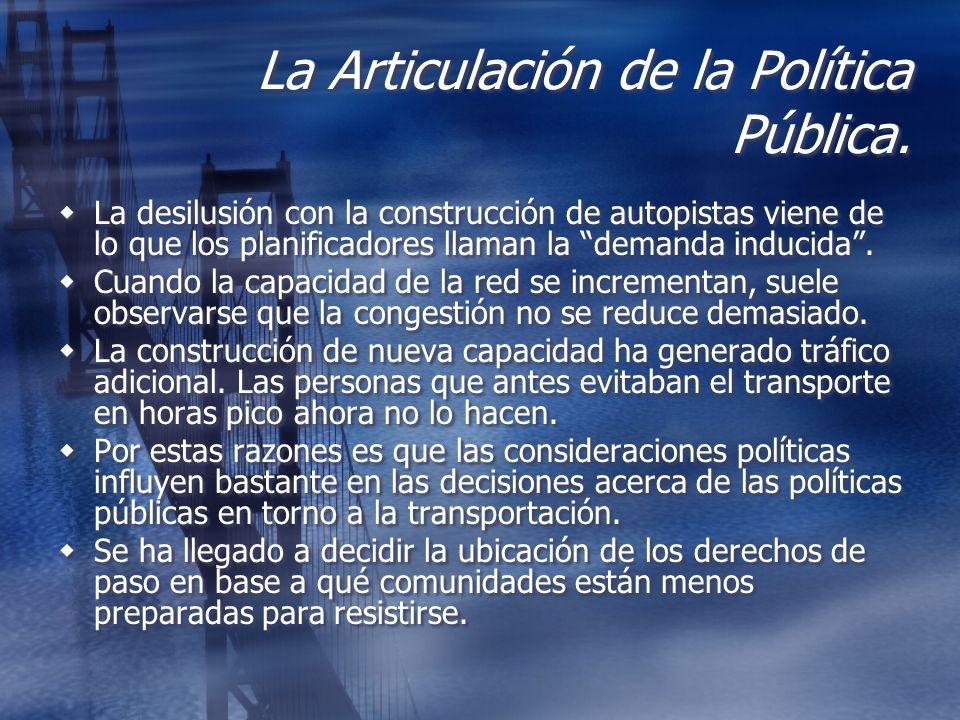La Articulación de la Política Pública.