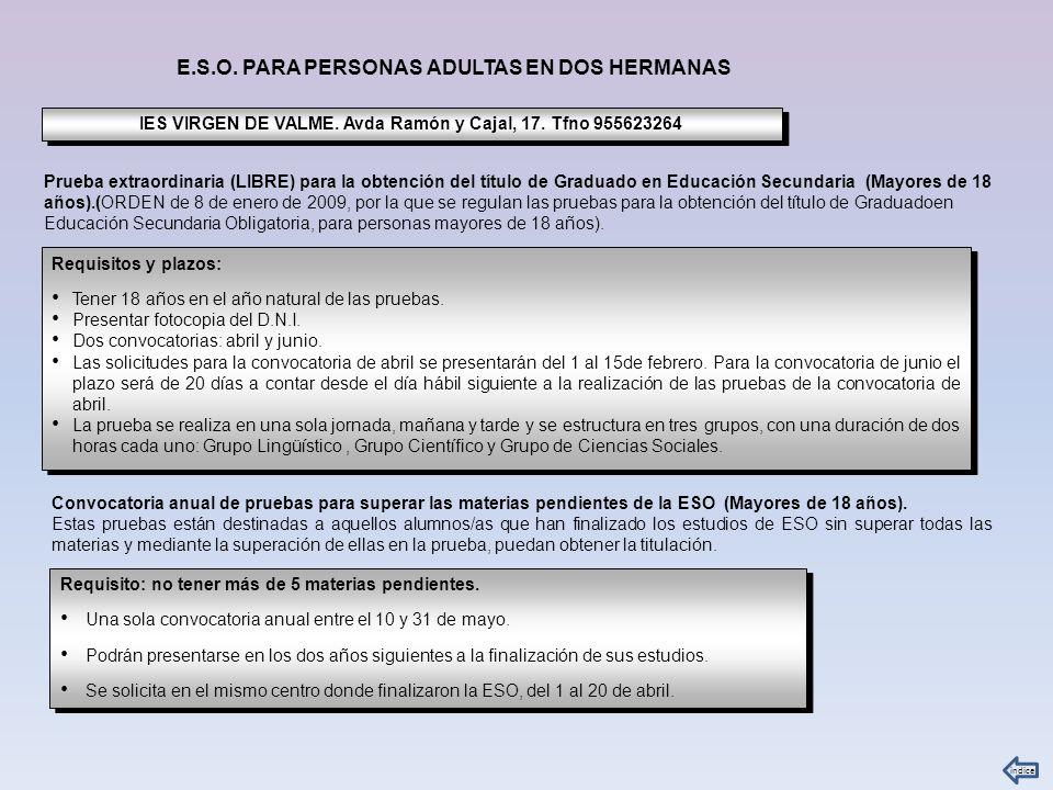 IES VIRGEN DE VALME. Avda Ramón y Cajal, 17. Tfno 955623264