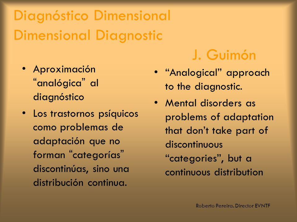 Diagnóstico Dimensional Dimensional Diagnostic J. Guimón