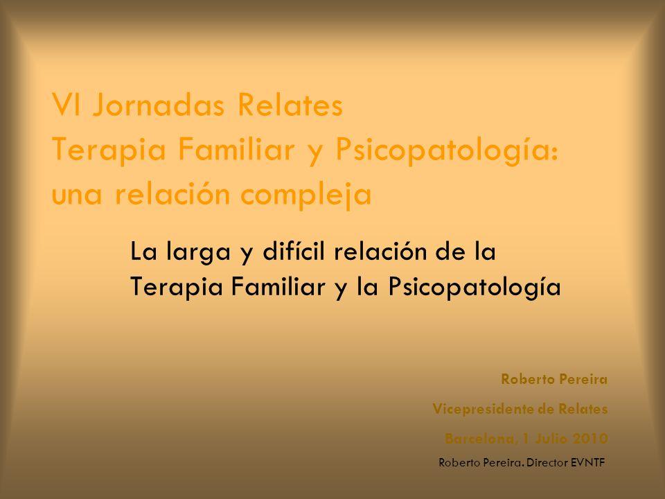 La larga y difícil relación de la Terapia Familiar y la Psicopatología